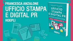 UFFICIO STAMPA E DIGITAL PR La nuova comunicazione ANZALONE FRANCESCA